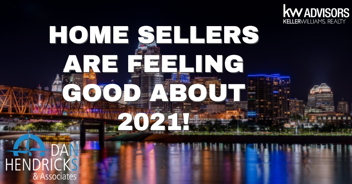 Sellers Are Feeling Good About 2021!