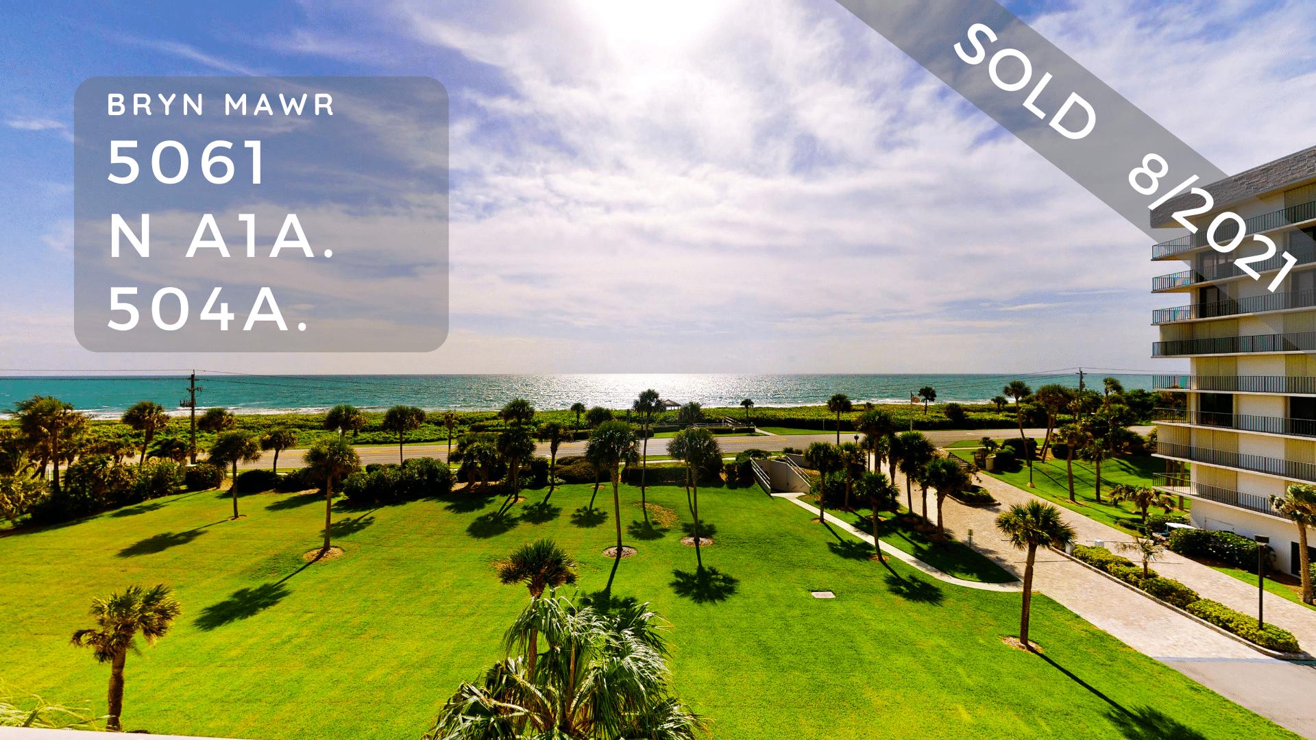 Sold View from Bryn Mawr 5061 N Hwy A1A Hutchinson Island FL 34949