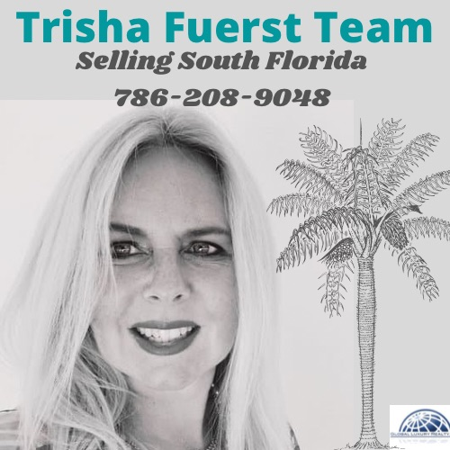 Trisha Fuerst Team<br><i>Selling South Florida</i>