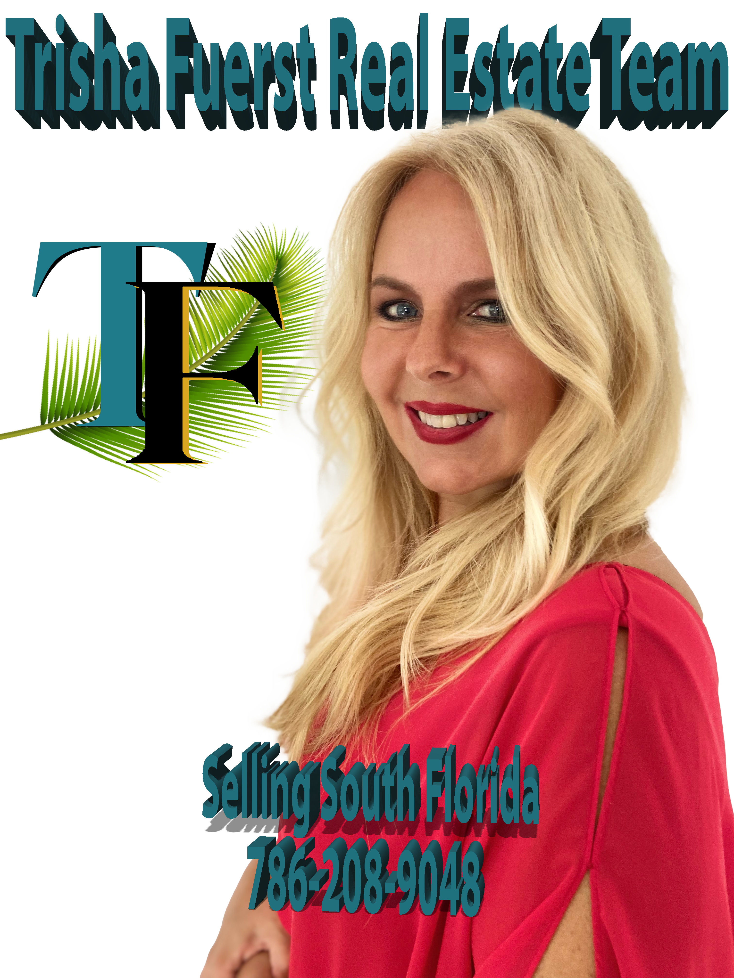Trisha Fuerst Team<br><i>Selling South Florida</i>