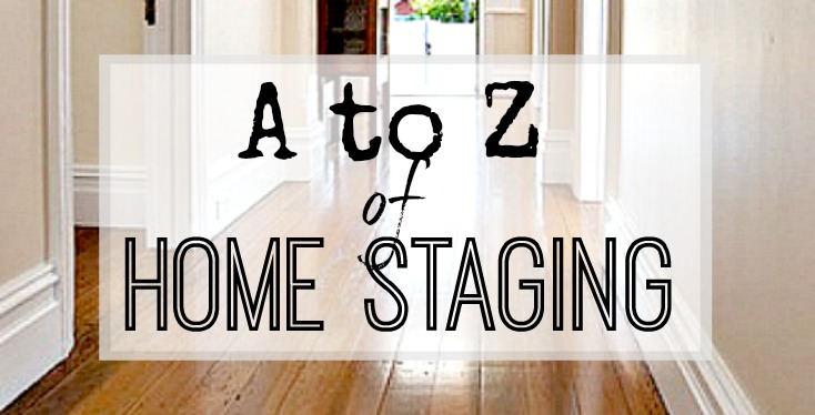 A - Z of Home Staging