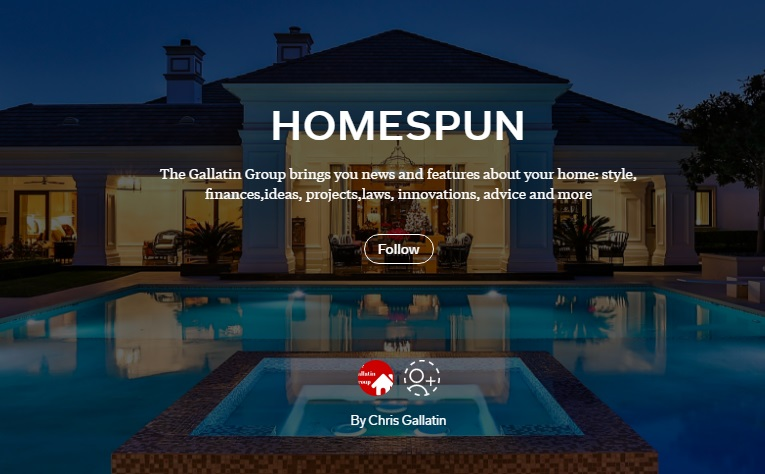 Homespun daily real estate magazine- From The Gallatin Group