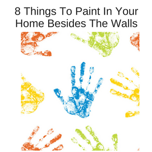 8 Things to paint besides the walls