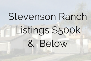 Homes for Sale in Stevenson Ranch Under 500,000