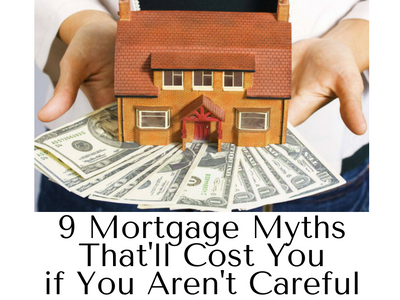 9 mortgage-myths-