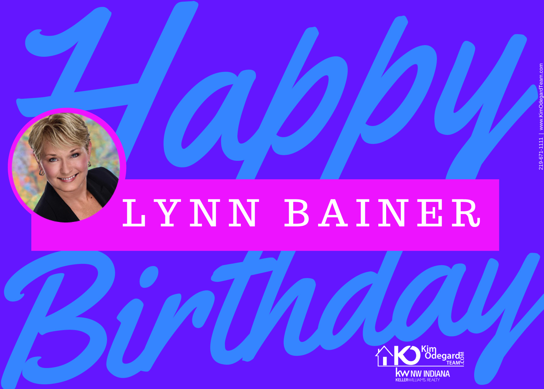 Happy Birthday To Kim Odegard Teams Buyers Agent Lynn Bainer