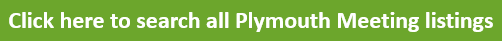 Click here to search all Plymouth Meeting listings