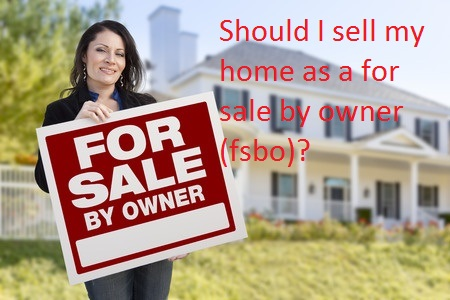 Should I sell my home as a for sale by owner (fsbo) in Sarasota, FL?