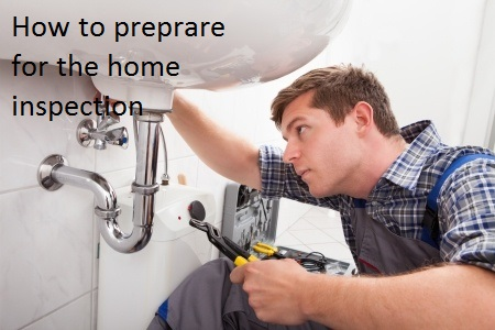 How to preprare for the home inspection