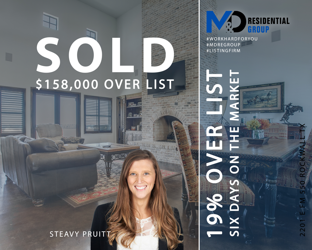 Sold over Listing Price in Rockwall Texas by Realtor Steavy Pruitt