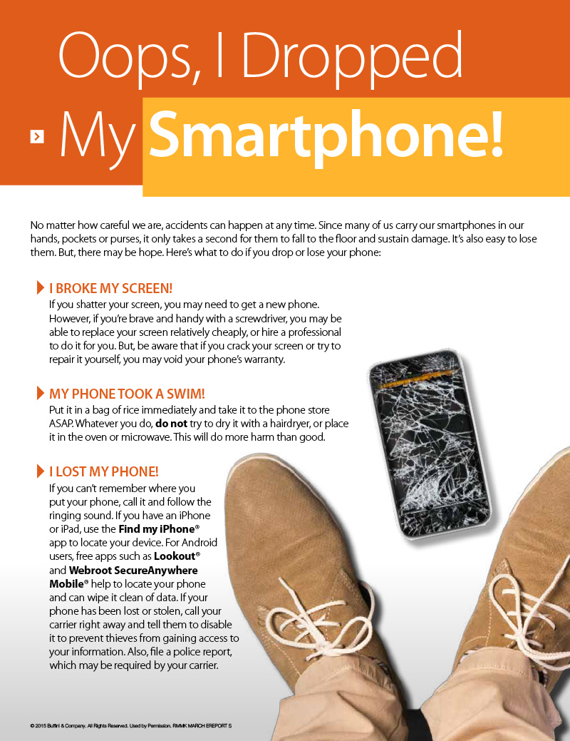 Oops, I dropped my smart phone!