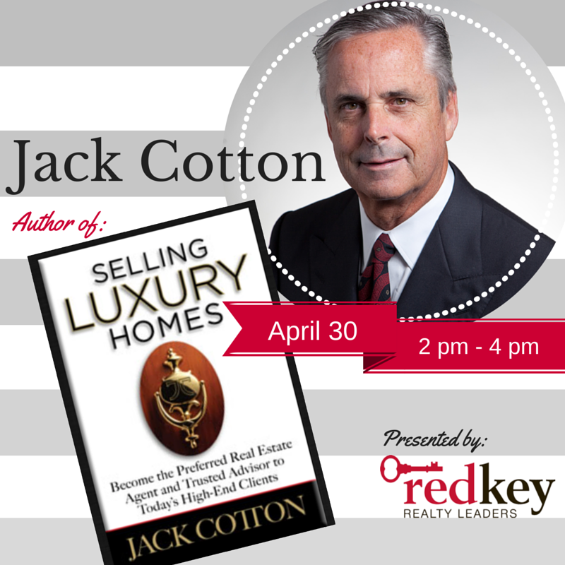 """Jack Cotton Presents: """"Selling Luxury Homes--What's the Story?"""""""