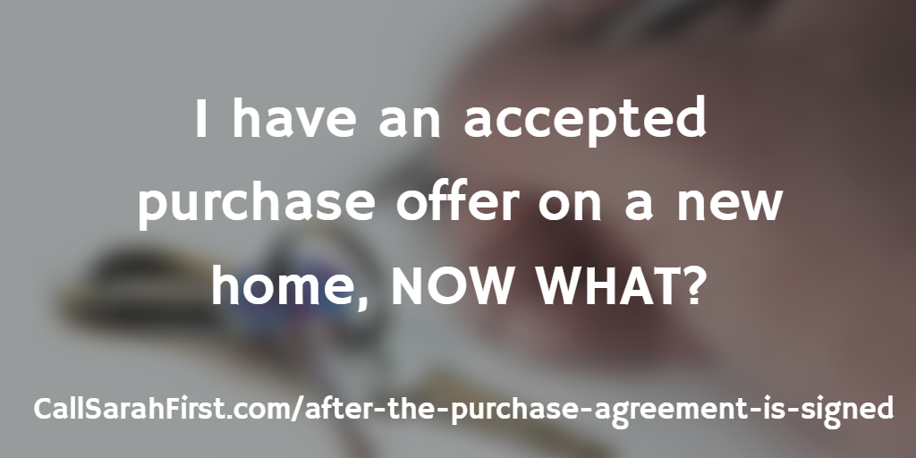 I Have An Accepted Purchase Offer On A New Home Now What