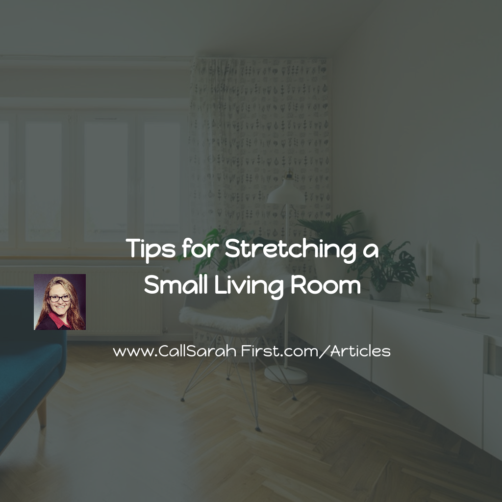 Tips for Stretching a Small Living Room