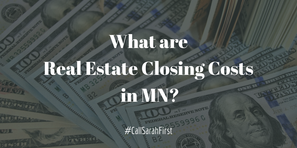 What are Real Estate Closing Costs in MN?