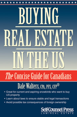 Buying Real Estate In The US by Dale Walters