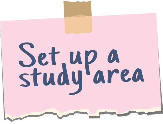 set up a study area note