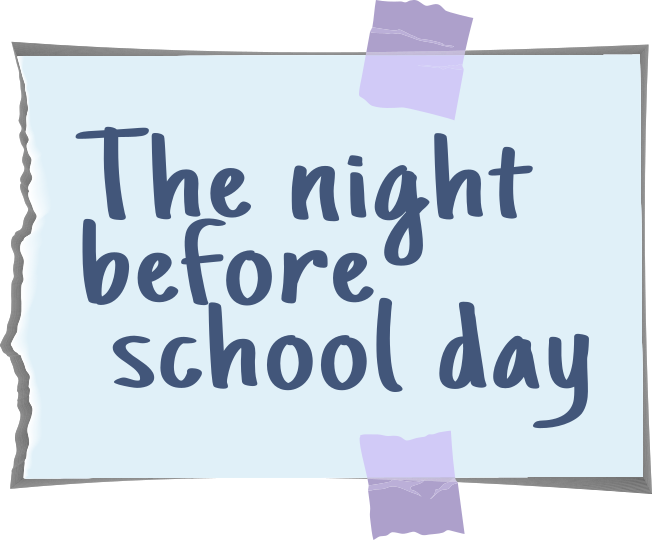 The night before school day note