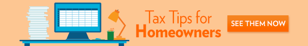 Tax Tips for Homeowners & Sellers