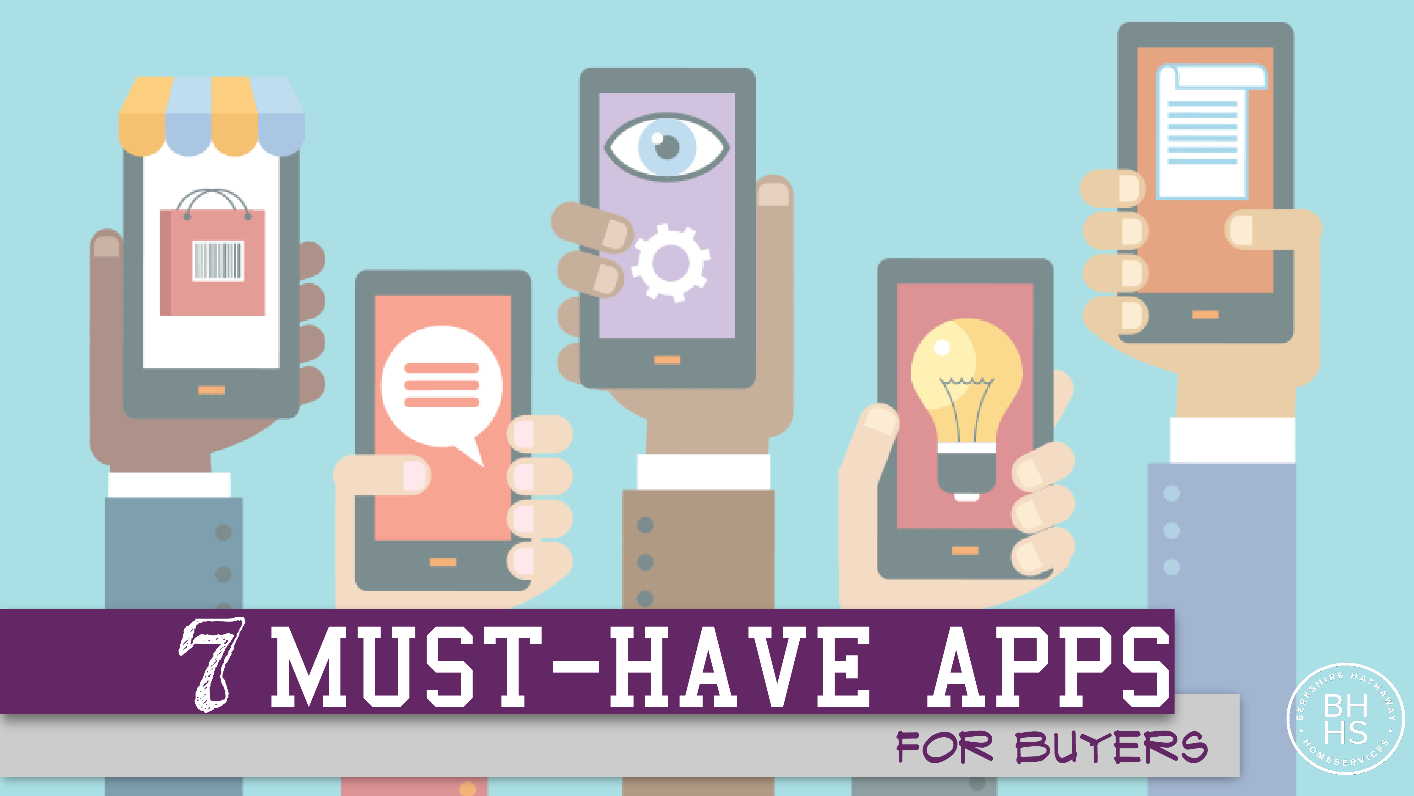 7 Must Have Apps for Home Buyers