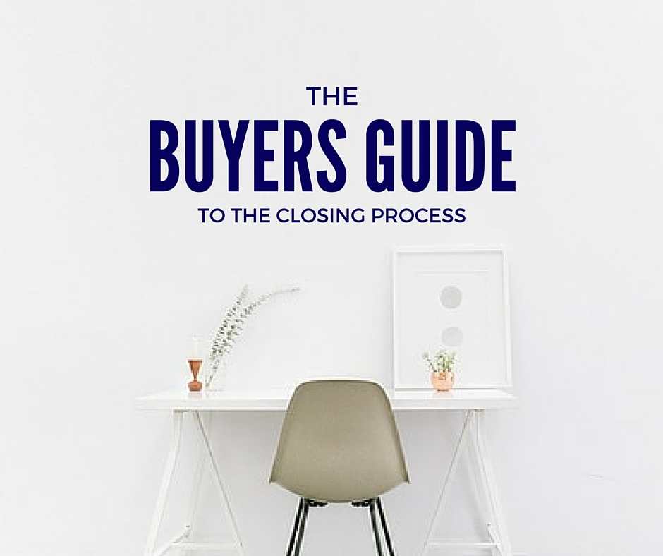 The Buyers Guide to the Closing Process