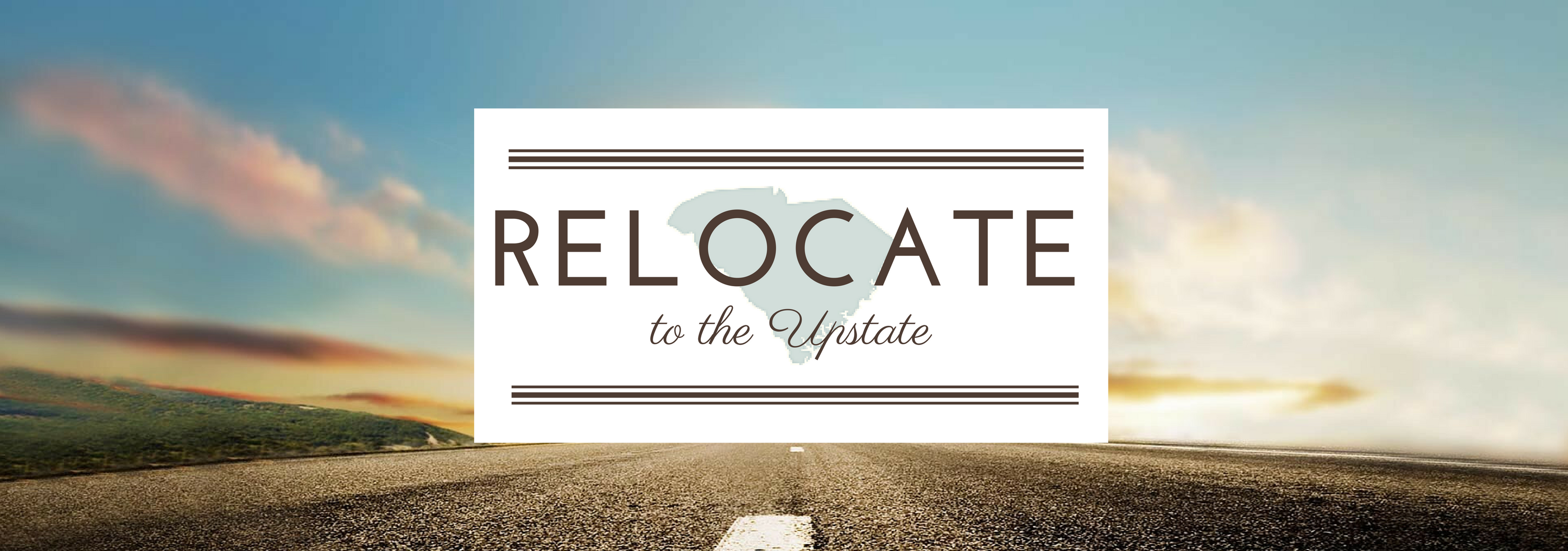 Relocate to the Upstate of South Carolina