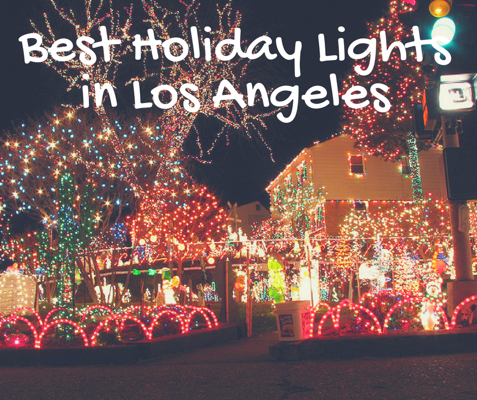 Best Holiday Light Displays in Los Angeles