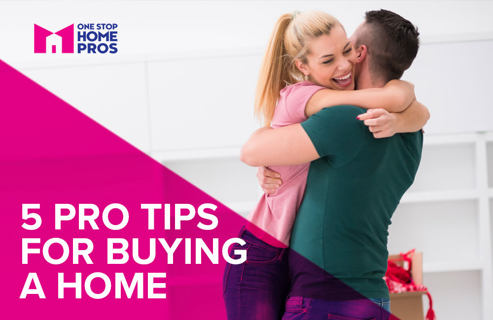 5 Pro Tips for Buying a home