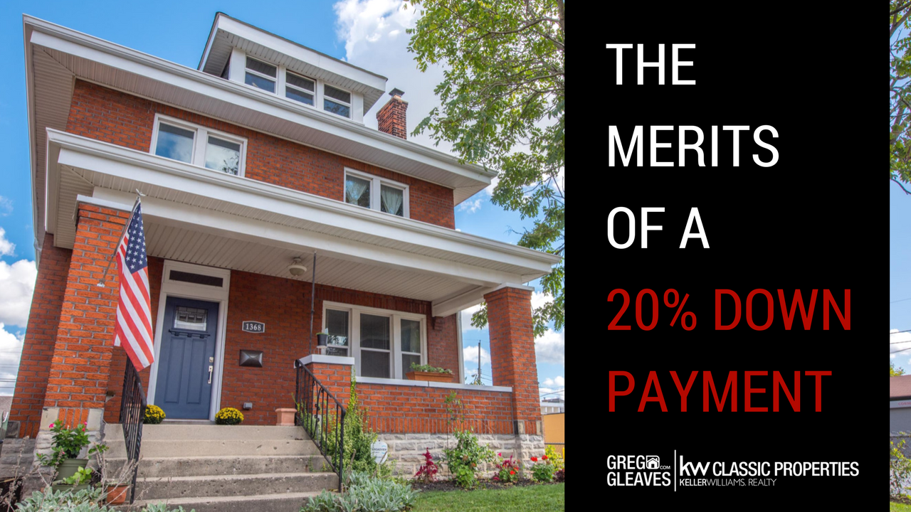 The Merits Of A 20% Down Payment