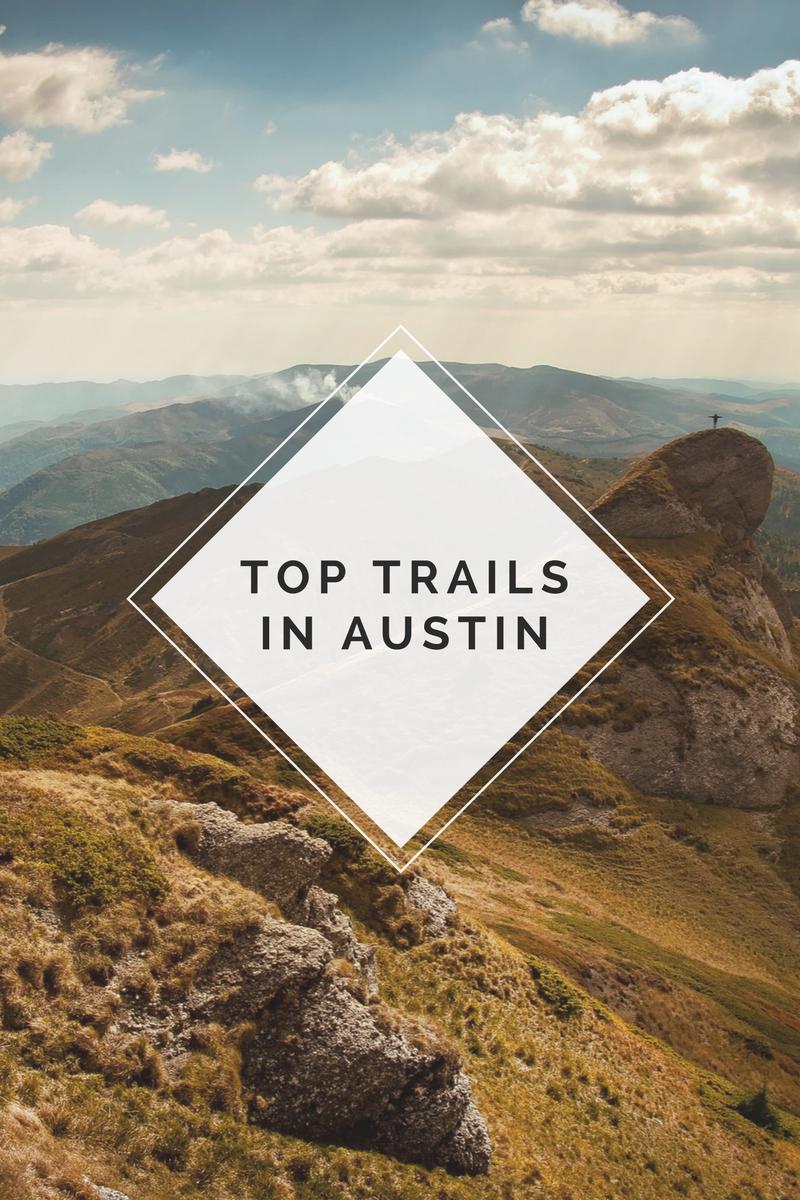 Best Trails In Austin 2017