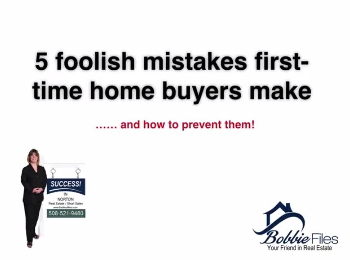 5 Foolish Mistakes First Time Homebuyers Make