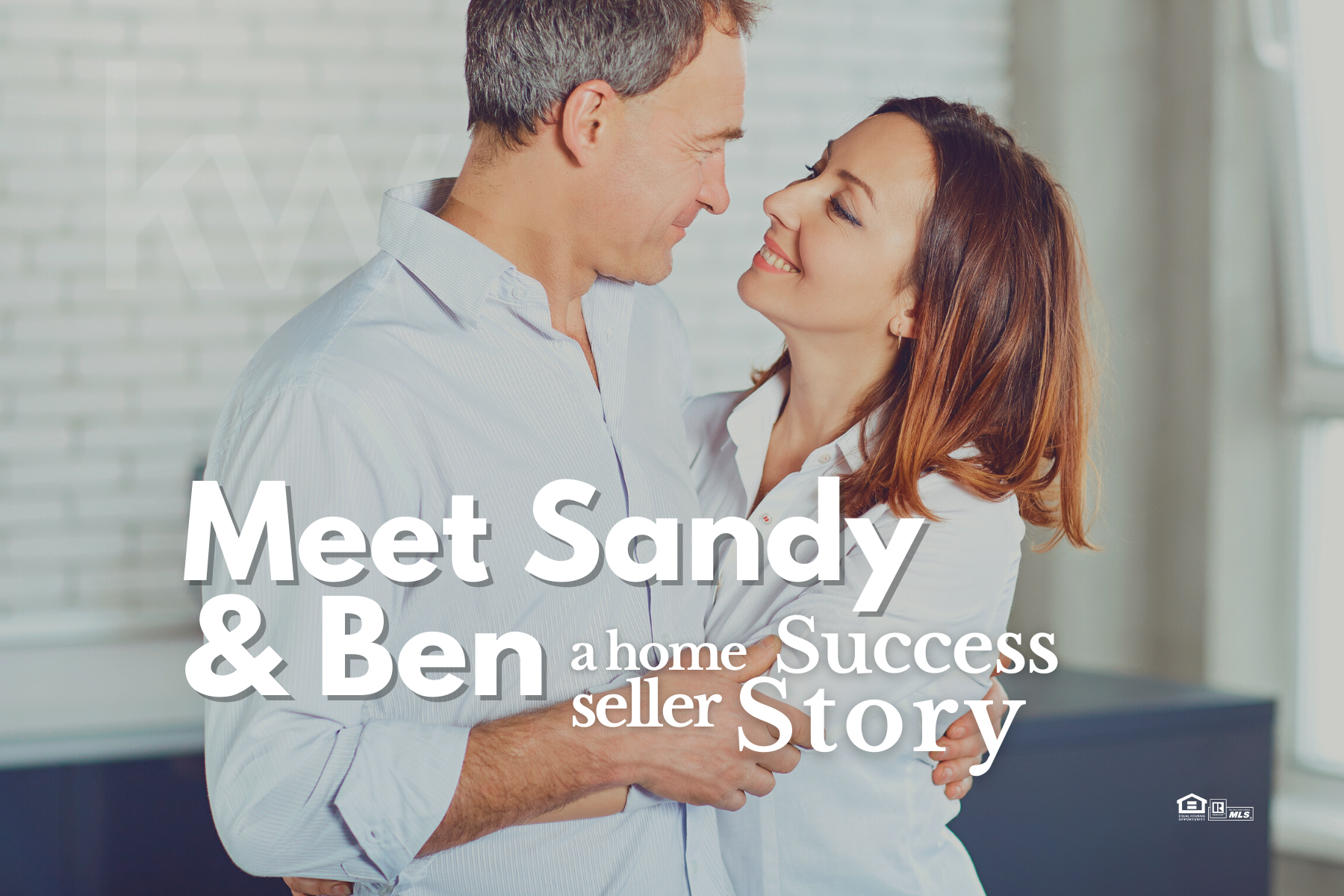 Meet Sandy and Ben