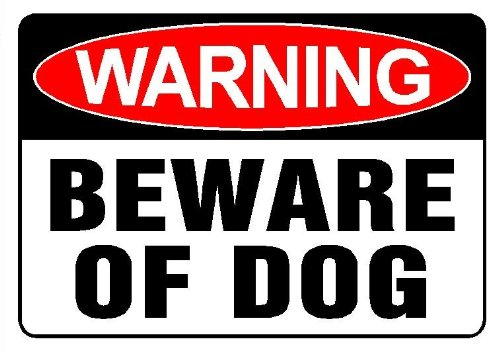 Beware of Dog Sign to Deter Home Prowlers