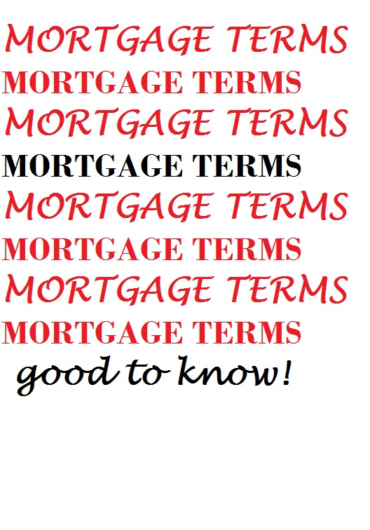 MORTGAGES...HOW THEY WORK!