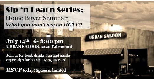 Sip n Learn Home buying seminar; tips they don't show on TV