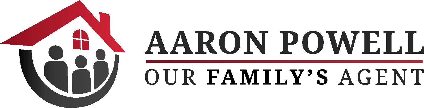 Aaron is 'My Family's Realtor'