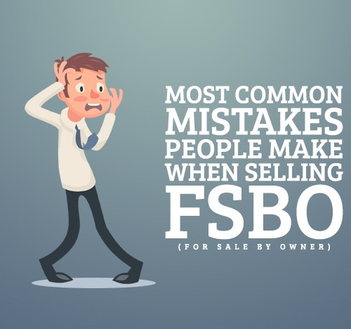 Most Common Mistakes FSBO Will Make!