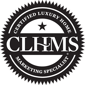 The Certified Luxury Home Marketing Specialist® Designation Is A Mark Of  Individual Accomplishment. With The CLHMS™ Designation, I Can Effectively  Market ...