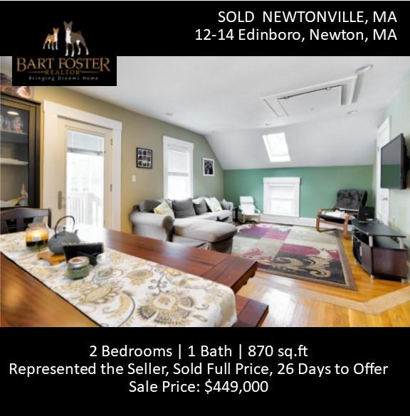 12-17 Edinboro, Newton, MA Sold full price in 26 days on the market.