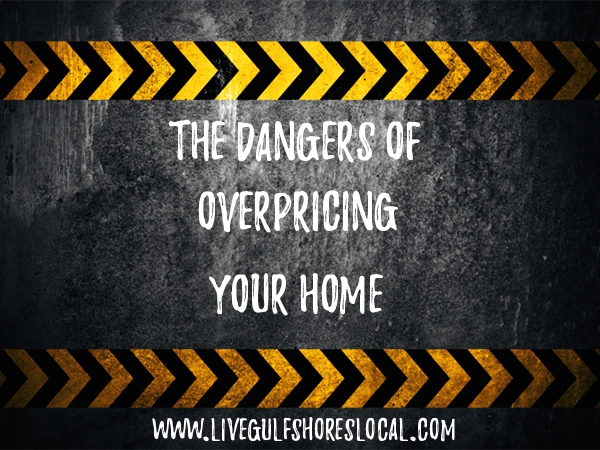 Dangers of Overpricing Your Home