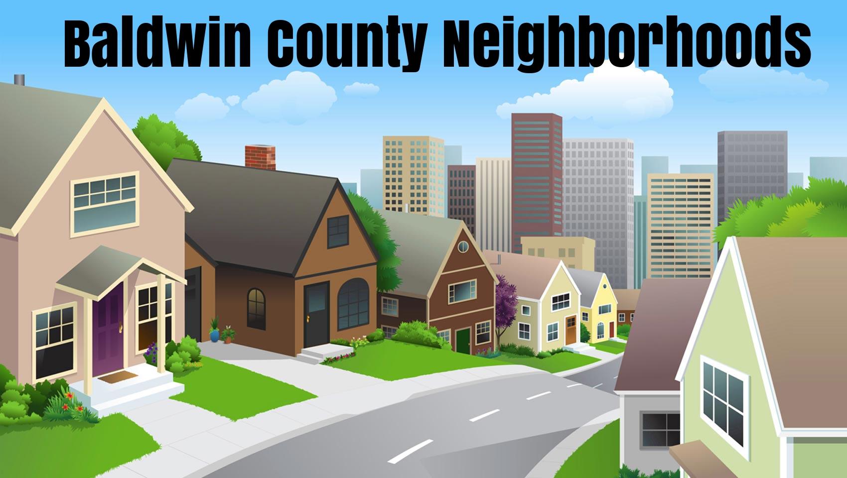 Baldwin County Neighborhoods