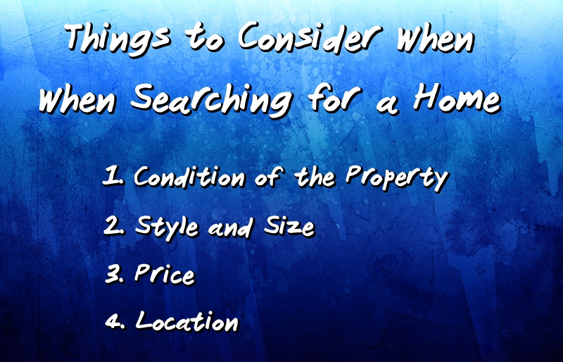 Things to consider when searching for a home