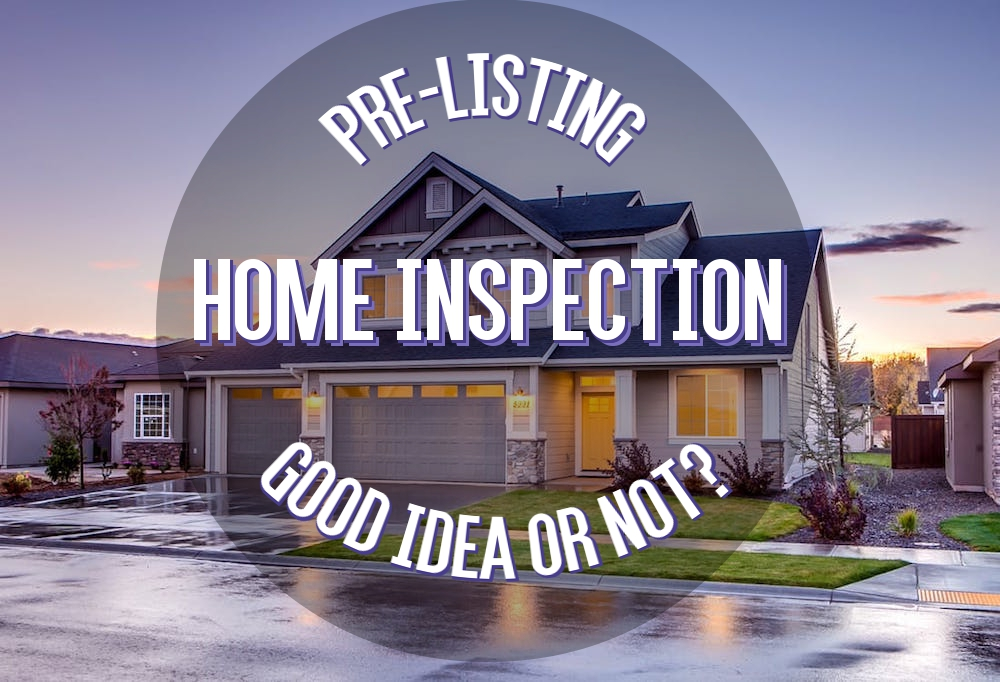 Should Sellers Get a Pre-Listing Home Inspection
