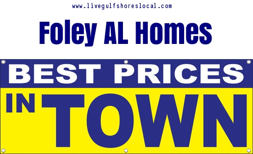 Best Real Estate Prices in Foley AL