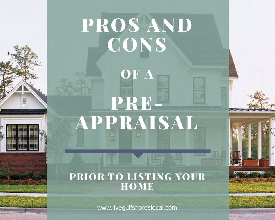 Pros and Cons of Pre-Appraisal