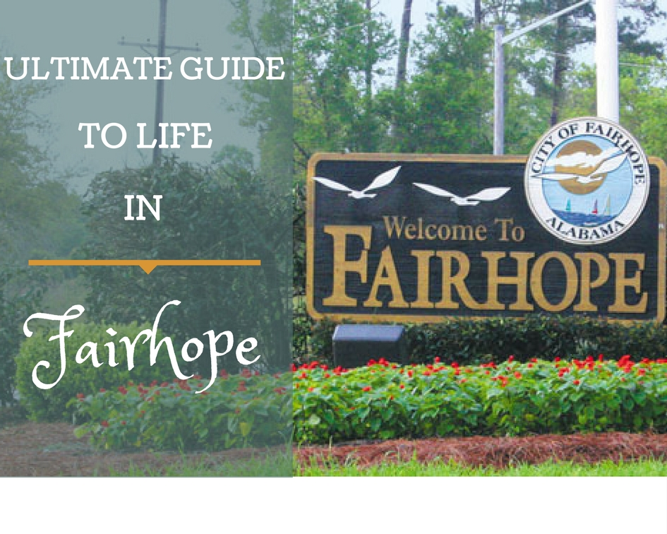 Ultimate Guide to Life in Fairhope