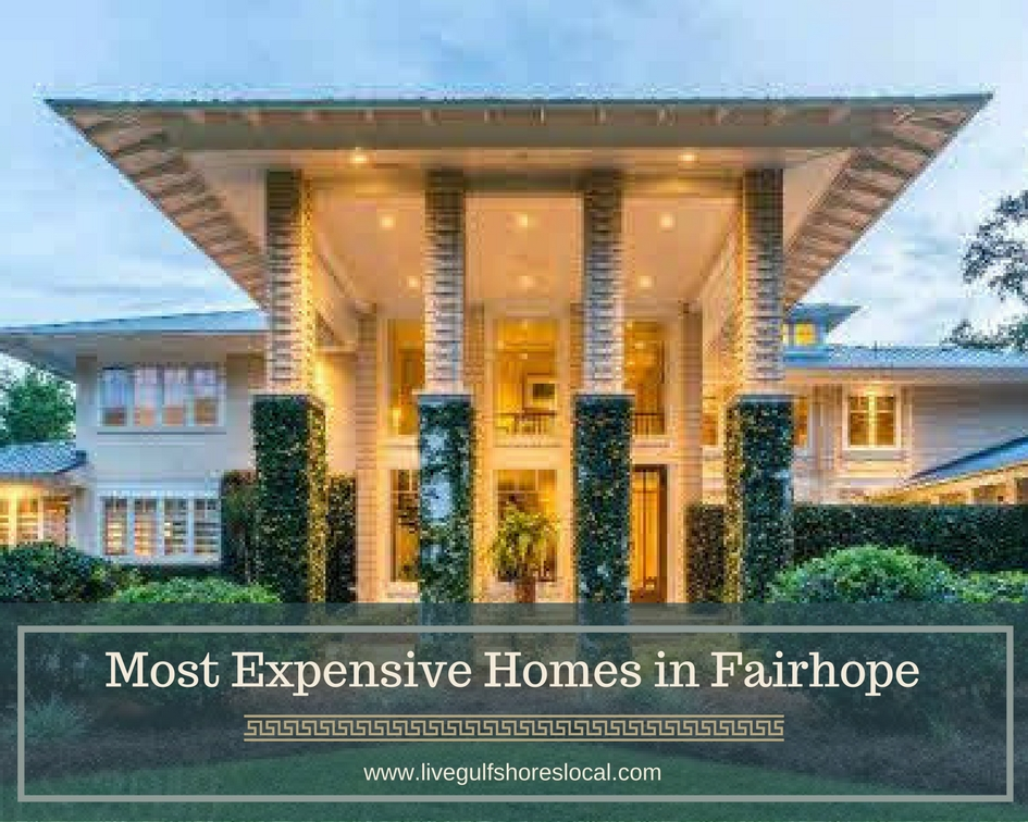 Most Expensive Homes in Fairhope AL