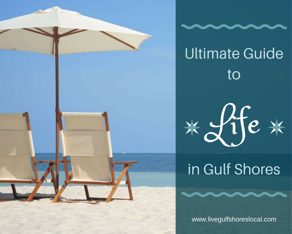 Ultimate Guide to Life in Gulf Shores