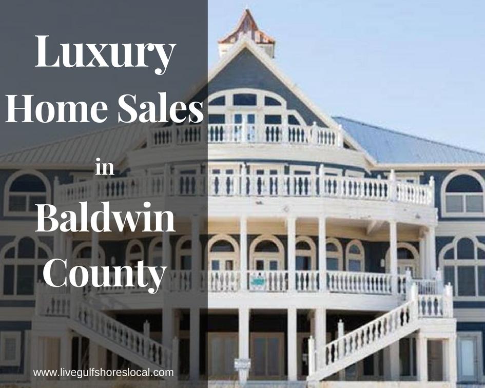 Luxury Home Sales in Baldwin County - Jan 2018