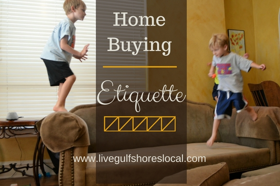 Home Buying Etiquette